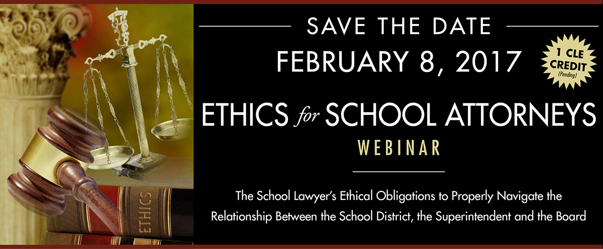 2017 NYSASA Ethics for School Attorneys Webinar
