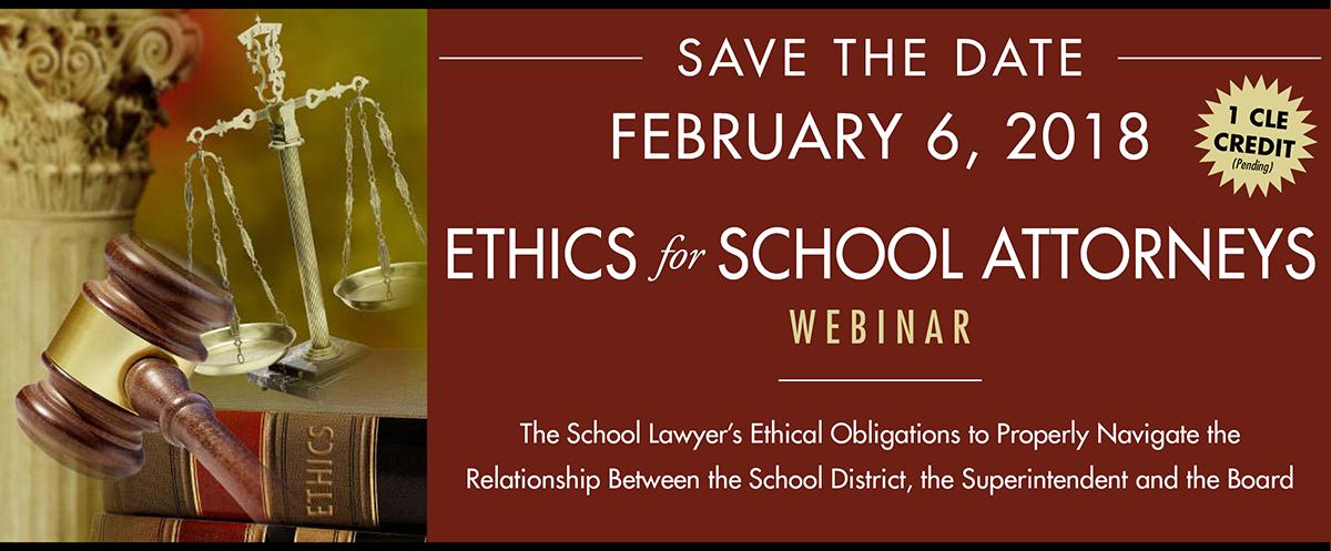2017 NYSASA Ethics for School Attorneys Webinar