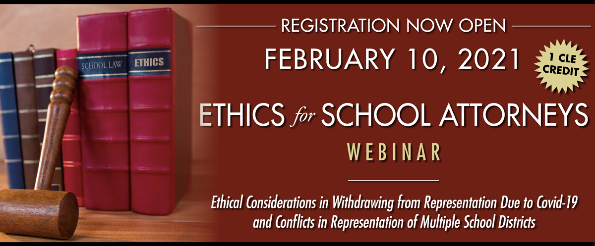 Ethics for School Attorneys - Webinar
